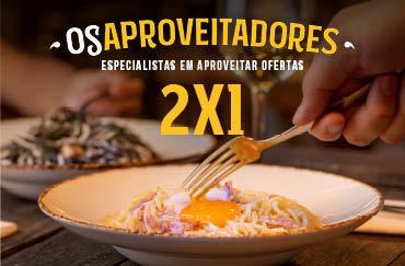 2X1 AOS JANTARES, DE DOMINGO A 5ª FEIRA
